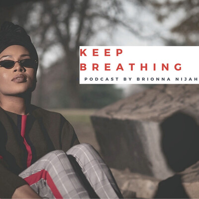 KEEP BREATHING Podcast