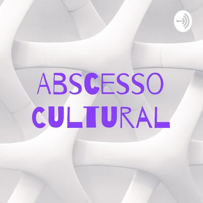Abscesso Cultural