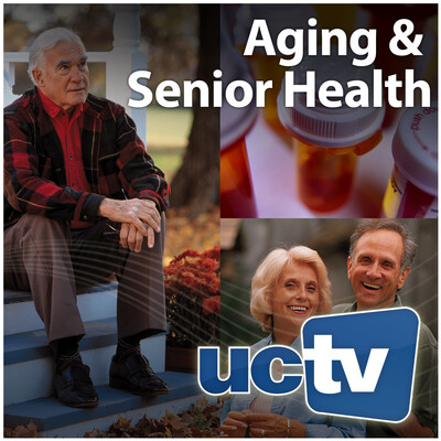 Aging and Senior Health (Audio)