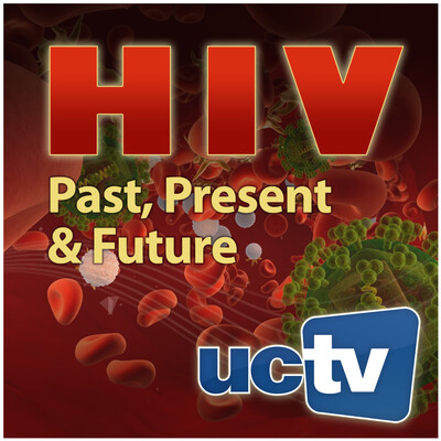 AIDS/HIV: Past, Present, and Future (Audio)