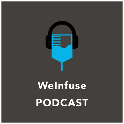 WeInfuse's Podcast