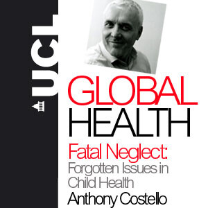 Fatal Neglect: Forgotten Issues in Child Health - Audio