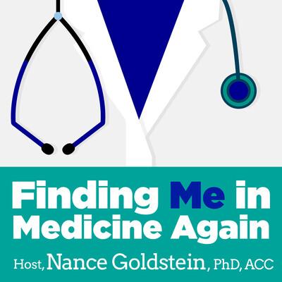 Finding Me in Medicine Again