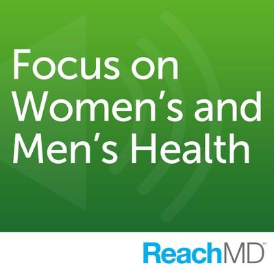 Focus on Women's and Men's Health