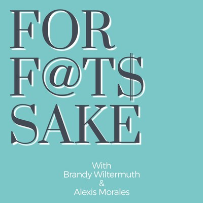For Fat's Sake Podcast