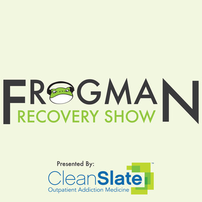 Frogman's Recovery Show