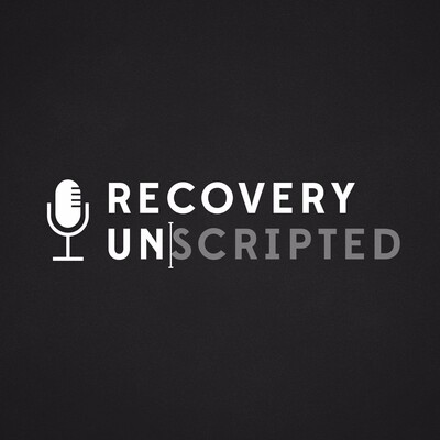 Recovery Unscripted