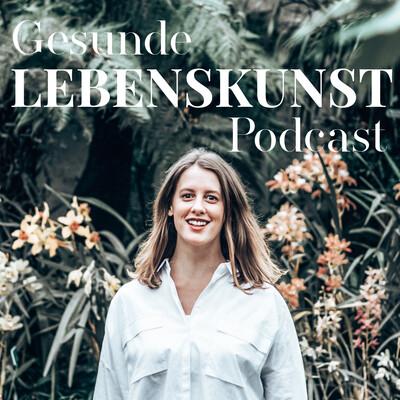 Gesunde Lebenskunst Podcast