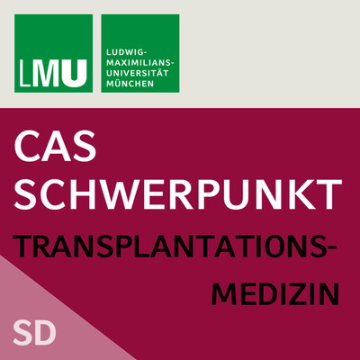 Center for Advanced Studies (CAS) Research Focus Transplantation Medicine (LMU) - SD