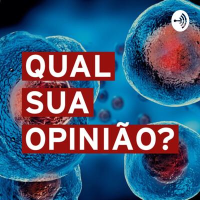 Qual sua opinião, células tronco