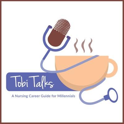TobiTalks- A Nursing Career Guide For Millennials