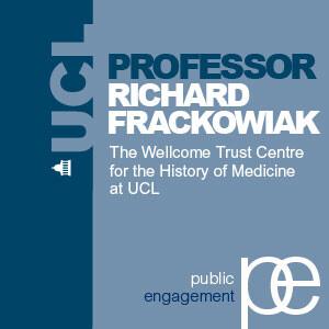 Today's Neuroscience, Tomorrow's History - Professor Richard Frackowiak - Audio