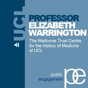 Today's Neuroscience, Tomorrow's History: Professor Elizabeth Warrington - Audio