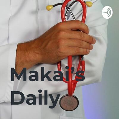 Makai's Daily