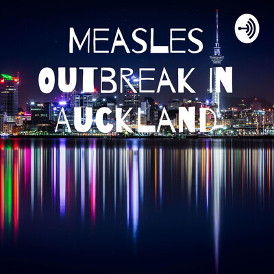Measles Outbreak In Auckland