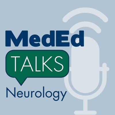 MedEdTalks - Neurology
