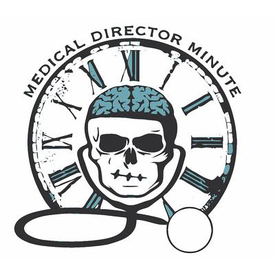 Medical Director Minute