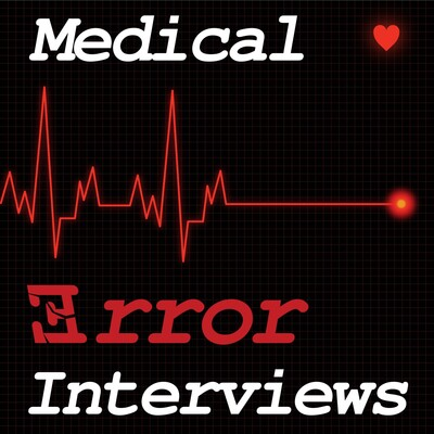 Medical Error Interviews