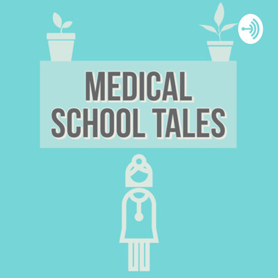 Medical School Tales