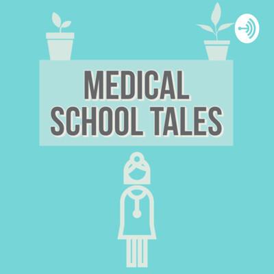 Medical School Tales