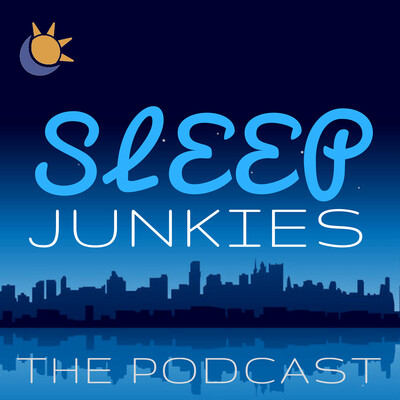 Sleep Junkies Podcast