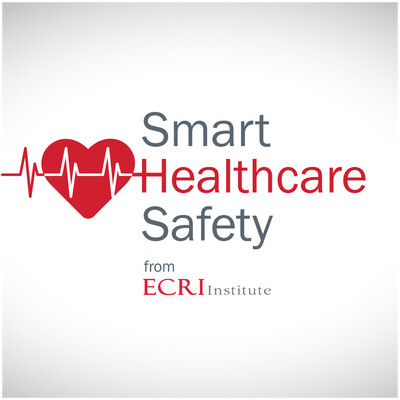 Smart Healthcare Safety from ECRI Institute
