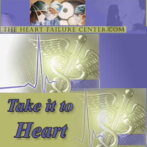 Heart Failure Center - Take it to Heart