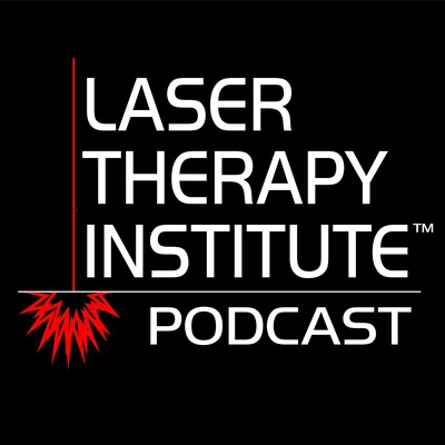 Laser Therapy Institute Podcast