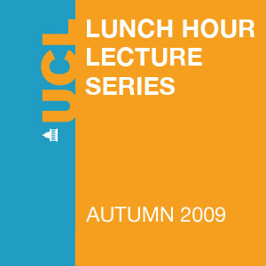 Lunch Hour Lectures - Autumn 2009 - Video