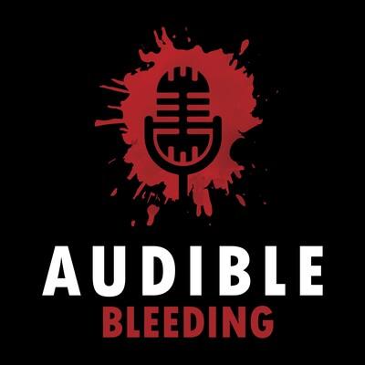Audible Bleeding