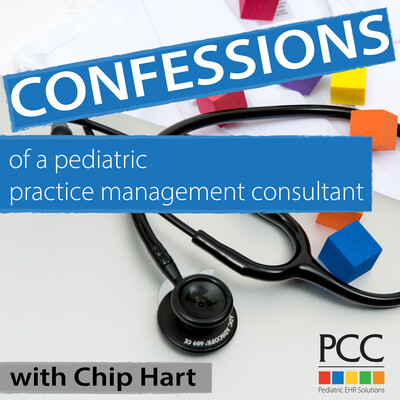 Confessions of a Pediatric Practice Management Consultant