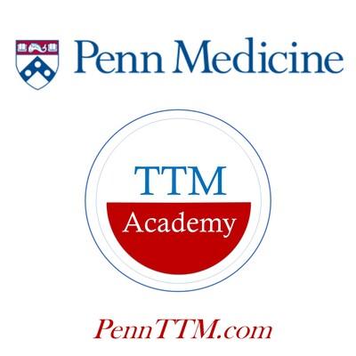 Penn Medicine's TTM Academy Podcasts