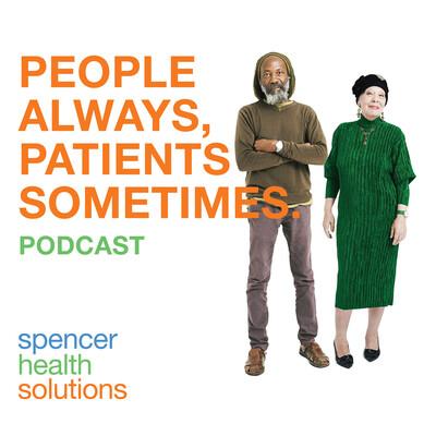 People Always, Patients Sometimes