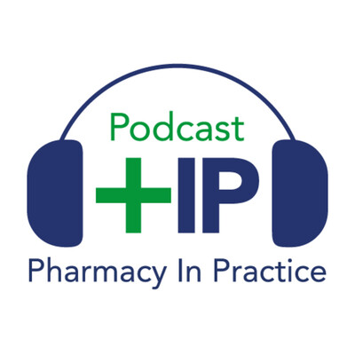 Pharmacy In Practice Podcast
