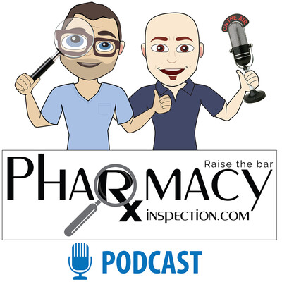 Pharmacy Inspection Podcast