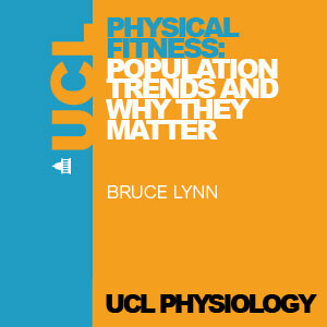Physical Fitness: Population Trends and Why They Matter - Audio
