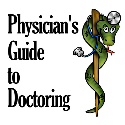 Physician's Guide to Doctoring