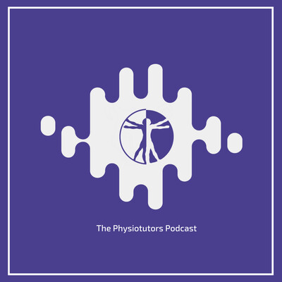 Physiotutors Podcast