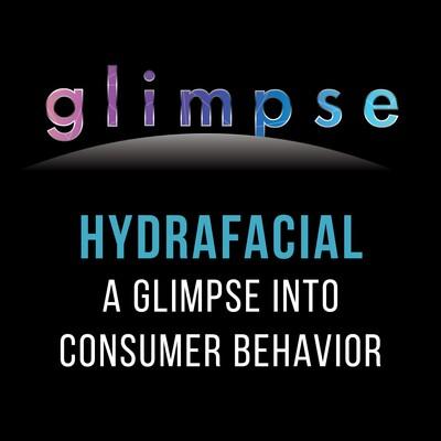 HydraFacial: A Glimpse Into Consumer Behavior