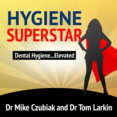 Hygiene Superstar Podcast