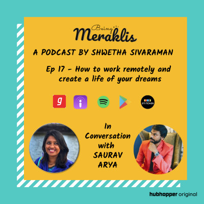 Ep 17- How to work remotely and create the life of your dreams