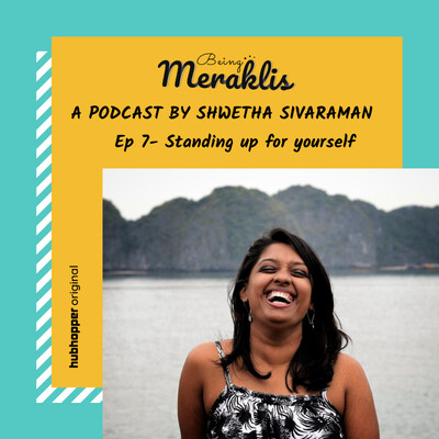 Ep 7: Standing up for yourself