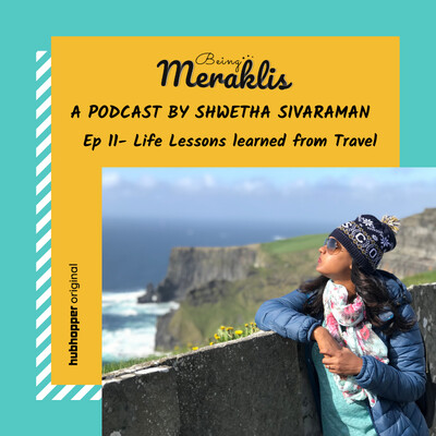 Ep 11: Life lessons learned from Travel