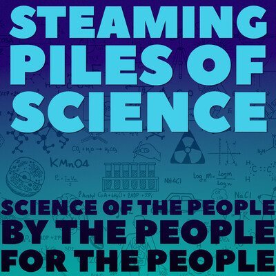 Steaming Piles of Science