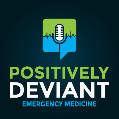 Positively Deviant Emergency Medicine