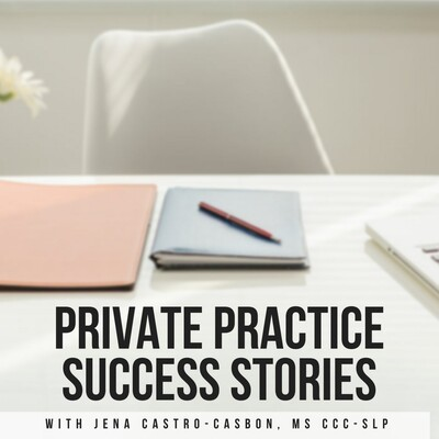 Private Practice Success Stories
