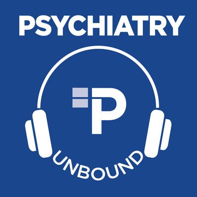 Psychiatry Unbound