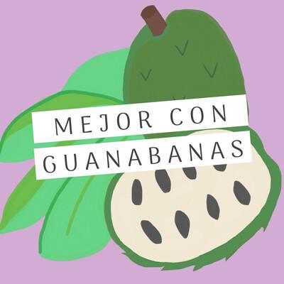 Mejor Con Guanábanas
