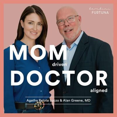 Mom Driven, Doctor Aligned