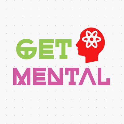 Get Mental